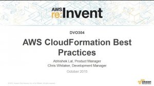 Embedded thumbnail for AWS re:Invent 2015 | (DVO304) AWS CloudFormation Best Practices